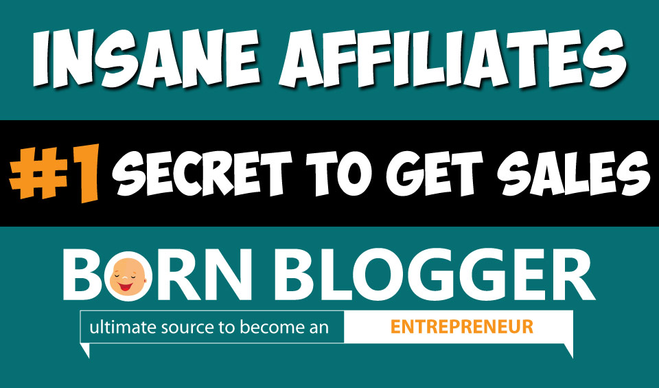 Insane Affiliates #1 Secret to Get Sales! [Case Study]