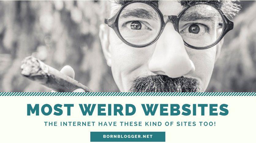 Awesome! Weird Websites: Top 20 List Of Weird Websites 2018