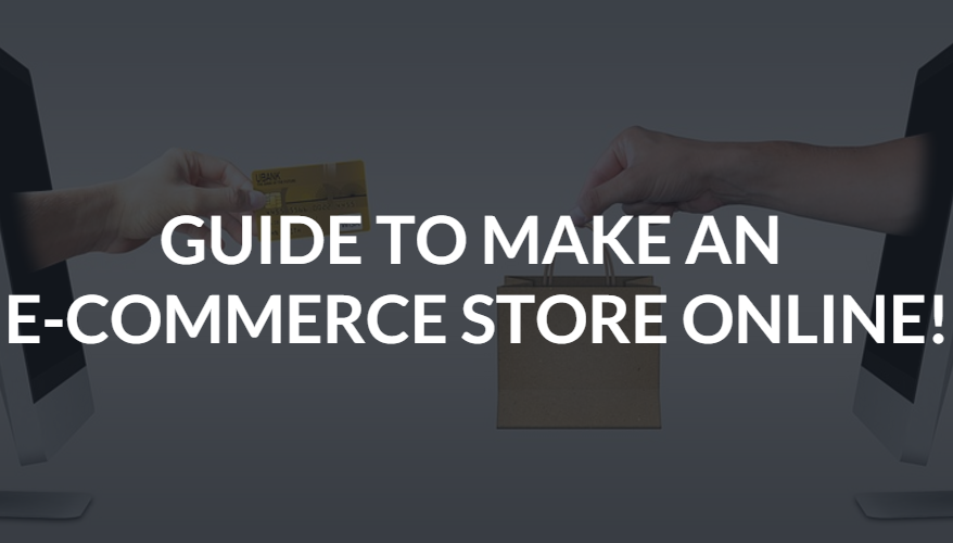 Make E-Commerce Store Online